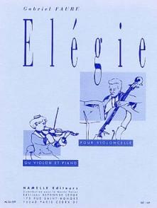 FAURE G. ELEGIE VIOLONCELLE OU VIOLON
