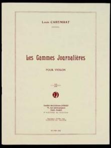 CAREMBAT L. LES GAMMES JOURNALIERES VIOLON