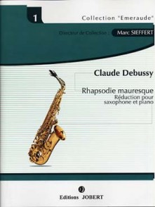 DEBUSSY C. RHAPSODIE MAURESQUE SAXOPHONE