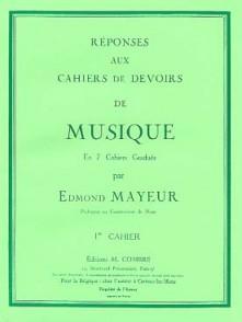 MAYEUR E. REPONSES DEVOIRS DE MUSIQUE CAHIER 1