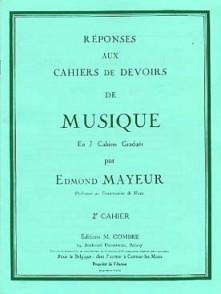 MAYEUR E. REPONSES DEVOIRS DE MUSIQUE CAHIER 2