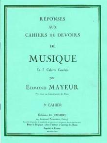 MAYEUR E. REPONSES DEVOIRS DE MUSIQUE CAHIER 3