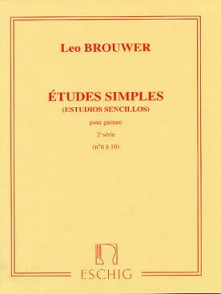 BROUWER L. ETUDES SIMPLES 2ME SERIE GUITARE