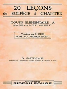 GARTENLAUB O. 20 LECONS DE SOLFEGE A CHANTER 3 CLES ELEMENTAIRE A