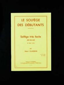 CLASSENS H. LE SOLFEGE DES DEBUTANTS VOL 1