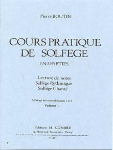 BOUTIN P. COURS PRATIQUE DE SOLFEGE VOL 1