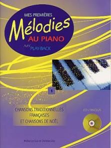 MES PREMIERES MELODIES AU PIANO VOL 1