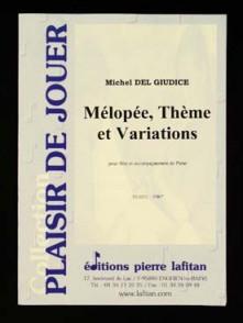 DELGIUDICE M. MELOPEE THEME VARIATIONS FLUTE
