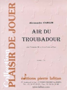 CARLIN A. AIR DU TROUBADOUR TROMPETTE