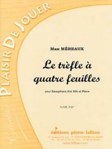 MEREAUX M. LE TREFLE A QUATRE FEUILLES SAXO ALTO