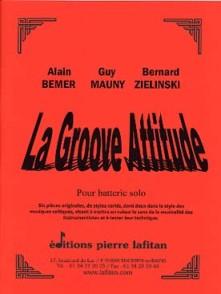 BEMER A./MAUNY G./ZIELINSKI B. LA GROOVE ATTITUDE BATTERIE