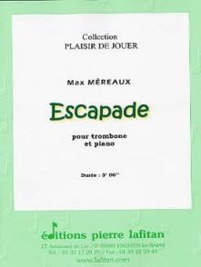 MEREAUX M. ESCAPADE TROMBONE