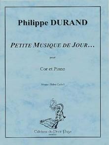 DURAND P. PETITE MUSIQUE DE JOUR.. COR