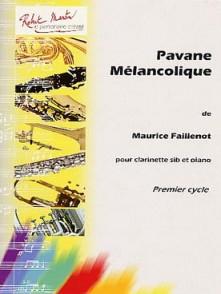 FAILLENOT M. PAVANE MELANCOLIQUE CLARINETTE