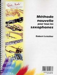 LETELLIER R. METHODE NOUVELLE POUR TOUS LES SAXOPHONES