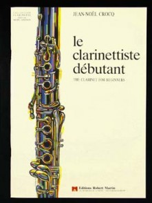 CROCQ J.N. LE CLARINETTISTE DEBUTANT