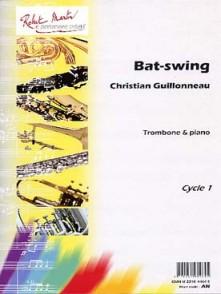 GUILLONNEAU C. BAT-SWING TROMBONE