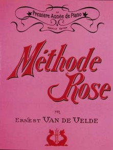 VAN DE VELDE METHODE ROSE ANCIENNE EDITION PIANO