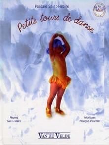 SAINT-HILAIRE P. PETITS TOURS DE DANSE