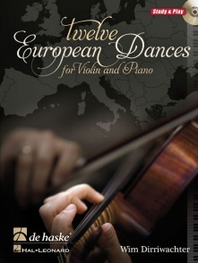 DIRRIWACHTER W. TWELVE EUROPEAN DANCES VIOLON