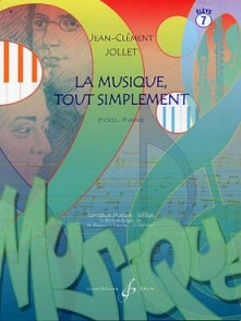 JOLLET J.C. LA MUSIQUE TOUT SIMPLEMENT VOL 7