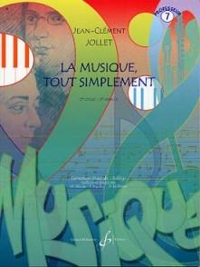 JOLLET J.C. LA MUSIQUE TOUT SIMPLEMENT VOL 7 PROF