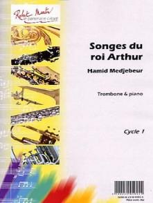 MEDJEBEUR H. SONGES DU ROI ARTHUR TROMBONE PIANO