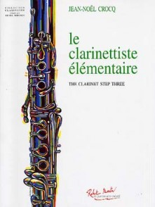 CROCQ J.N. LE CLARINETTISTE ELEMENTAIRE