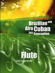 BRANDAO F. BRAZILIAN AND AFRO CUBAN JAZZ CONCEPTION FLUTE