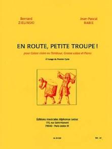 ZIELINSKI B./RABIE J.P. EN ROUTE, PETITE TROUPE! CAISSE CLAIRE