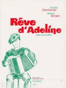 DESCHAMPS F./RICHARD J. REVE D'ADELINE ACCORDEON