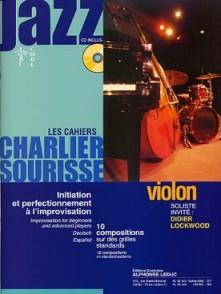 CHARLIER A./ SOURISSE B. LES CAHIERS DU JAZZ VIOLON