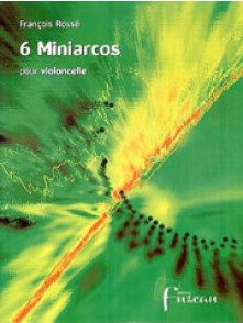 ROSSE F. 6 MINIARCOS VIOLONCELLE SOLO