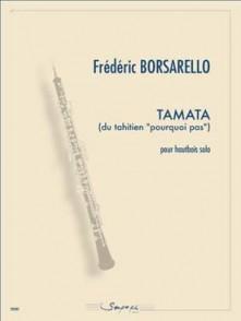 BORSARELLO F. TAMATA HAUTBOIS SOLO