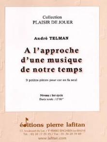 TELMAN A. A L'APPROCHE D'UNE MUSIQUE DE NOTRE TEMPS COR SOLO