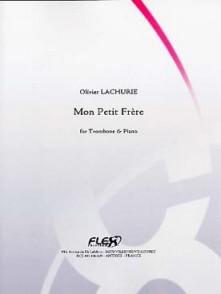 LACHURIE O. MON PETIT FRERE TROMBONE