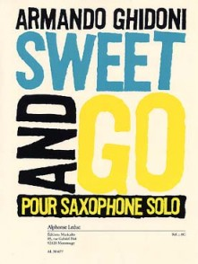GHIDONI A. SWEET AND GO SAXO SOLO