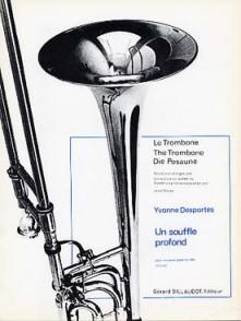 DESPORTES Y. UN SOUFFLE PROFOND TROMBONE BASSE