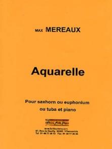 MEREAUX M.  AQUARELLE TUBA