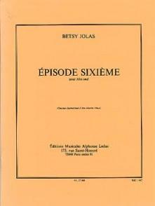 JOLAS B. EPISODE SIXIEME ALTO SOLO