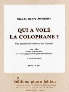 JOUBERT C.H. QUI A VOLE LA COLOPHANE VIOLONS