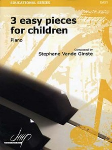 VANDE GINSTE S. THREE EASY PIECES FOR CHILDREN PIANO
