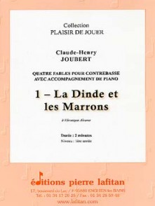 JOUBERT C.H. LA DINDE ET LES MARRONS CONTREBASSE