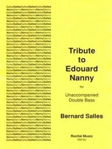 SALLES B. TRIBUTE TO EDOUARD NANNY CONTREBASSE SOLO