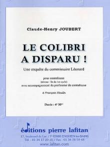 JOUBERT C.H. LE COLIBRI A DISPARU CONTREBASSES