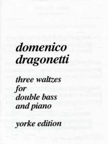 DRAGONETTI D. THREE WALTZES CONTREBASSE