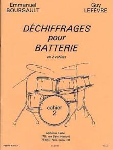 BOURSAULT E./LEFEVRE G.  DECHIFFRAGES POUR BATTERIE CAHIER 2