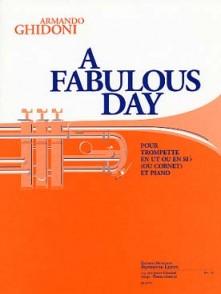 GHIDONI A. A FABULOUS DAY TROMPETTE