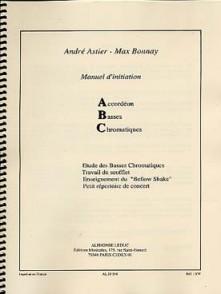 ASTIER A./BONNAY M. MANUEL D'INITIATION ACCORDEON BASSES CHROMATIQUES