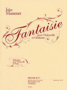MASSENET J. FANTAISIE VIOLONCELLE
